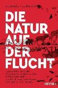 Cover-Bild zu von Brackel, Benjamin: Die Natur auf der Flucht
