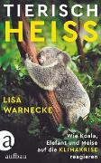 Cover-Bild zu Warnecke, Lisa: Tierisch heiß