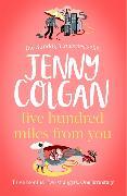 Cover-Bild zu Colgan, Jenny: Five Hundred Miles From You