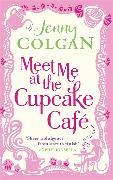 Cover-Bild zu Colgan, Jenny: Meet Me at the Cupcake Café