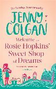 Cover-Bild zu Colgan, Jenny: Welcome to Rosie Hopkins' Sweetshop of Dreams