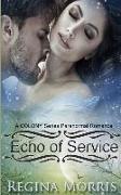 Cover-Bild zu Morris, Regina: Echo of Service: A COLONY Series Paranormal Romance