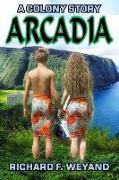 Cover-Bild zu Weyand, Richard F.: Arcadia