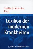 Cover-Bild zu Lexikon der Modernen Krankheiten von Brähler, Elmar (Hrsg.)