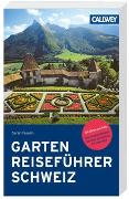 Cover-Bild zu Gartenreiseführer Schweiz