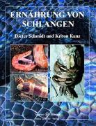 Cover-Bild zu Schmidt, Dieter: Ernährung von Schlangen
