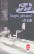 Cover-Bild zu Ces Gens Qui Frappent À La Porte von Highsmith, Patricia