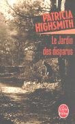 Cover-Bild zu Le Jardin Des Disparus von Highsmith, Patricia