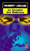 Cover-Bild zu Le Complot Des Matarese von Ludlum, R.