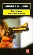Cover-Bild zu Entretiens Avec Une Tueuse von Japp, A. H.