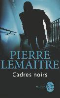 Cover-Bild zu Cadres Noirs von Lemaitre, Pierre