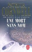 Cover-Bild zu Une mort sans nom von Cornwell, Patricia