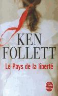 Cover-Bild zu Le Pays de La Liberte von Follett, K.