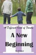 Cover-Bild zu A New Beginning: A Different Kind of Family von Follett, K. G.