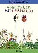 Cover-Bild zu Abenteuer mit Karlchen von Berner, Rotraut Susanne