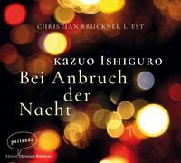 Cover-Bild zu Ishiguro, Kazuo: Bei Anbruch der Nacht