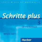 Cover-Bild zu Hilpert, Silke: Schritte plus 3. 2 Audio-CDs zum Kursbuch