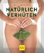 Cover-Bild zu Natürlich verhüten (eBook) von Struck, Dorothee