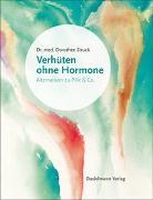 Cover-Bild zu Verhüten ohne Hormone (eBook) von Struck, Dorothee