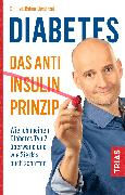 Cover-Bild zu Diabetes - Das Anti-Insulin-Prinzip (eBook) von Limpinsel, Rainer