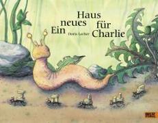 Cover-Bild zu Ein neues Haus für Charlie von Lecher, Doris