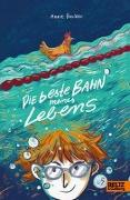 Cover-Bild zu Die beste Bahn meines Lebens von Becker, Anne