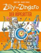 Cover-Bild zu Zilly und Zingaro. Der Rüpelritter von Paul, Korky
