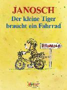 Cover-Bild zu Der kleine Tiger braucht ein Fahrrad (eBook) von Janosch