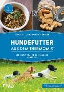 Cover-Bild zu Hundefutter aus dem Thermomix® (eBook) von Till, Charly