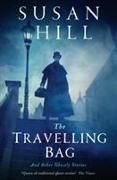 Cover-Bild zu Hill, Susan: The Travelling Bag