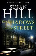 Cover-Bild zu Hill, Susan: The Shadows in the Street