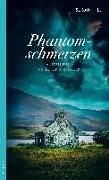 Cover-Bild zu Hill, Susan: Phantomschmerzen