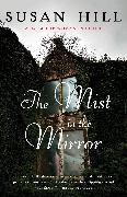 Cover-Bild zu Hill, Susan: The Mist in the Mirror