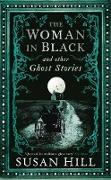 Cover-Bild zu Hill, Susan: The Woman in Black and Other Ghost Stories