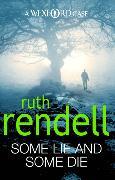 Cover-Bild zu Rendell, Ruth: Some Lie And Some Die