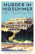 Cover-Bild zu Gayford, Cecily (Hrsg.): Murder in Midsummer