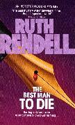 Cover-Bild zu Rendell, Ruth: The Best Man to Die