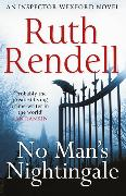 Cover-Bild zu Rendell, Ruth: No Man's Nightingale