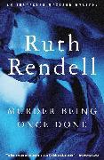Cover-Bild zu Rendell, Ruth: Murder Being Once Done