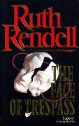 Cover-Bild zu Rendell, Ruth: The Face of Trespass