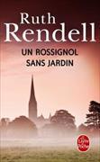 Cover-Bild zu Rendell, Ruth: Un rossignol sans jardin