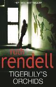 Cover-Bild zu Rendell, Ruth: Tigerlily's Orchids