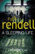Cover-Bild zu Rendell, Ruth: A Sleeping Life