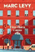 Cover-Bild zu Levy, Marc: Una chica como ella (A woman like her - Spanish Edition)