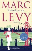 Cover-Bild zu Levy, Marc: Zurück zu dir