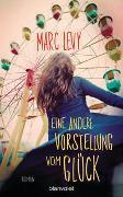 Cover-Bild zu Levy, Marc: Eine andere Vorstellung vom Glück