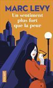 Cover-Bild zu Levy, Marc: Un sentiment plus fort que la peur