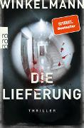 Cover-Bild zu Winkelmann, Andreas: Die Lieferung