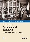 Cover-Bild zu Winkelmann, Andreas: Sezieren und Sammeln (eBook)