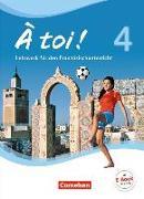 Cover-Bild zu À toi! 4. Schülerbuch von Herzog, Walpurga